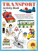 Transport Activity Book : any child who loves all things that...