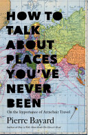 How to Talk About Places You ve Never Been