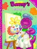 Barney's Painting Fun And Activity Book All They Need Is