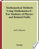 Mathematical Methods Using Mathematica