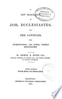 A New Translation of Job  Ecclesiastes and the Canticles Book PDF