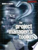 Project Manager s Toolkit