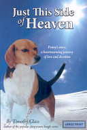 Just This Side of Heaven Beagles Series Teaches The Meaning
