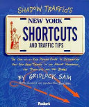 Shadow Traffic s New York Shortcuts and Traffic Tips