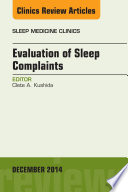 Evaluation of Sleep Complaints  An Issue of Sleep Medicine Clinics