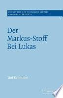 Der Markus Stoff Bei Lukas