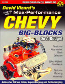 How to Build Max Performance Chevy Big Blocks on a Budget