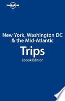 Lonely Planet New York  Washington DC   the Mid Atlantic Trips