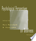 Psychological Perspectives on Deafness