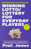 Winning Lotto / Lottery For Everyday Players, 3rd Edition : inside secrets of beating the game that millions...