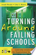 Turning Around Failing Schools : degeneration and a two-part model...