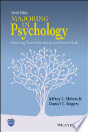Majoring in psychology : achieving your educational and career goals /