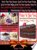 Best Paleo Desserts  Grain Free Paleo Dessert Recipes  Grain Free Paleo Muffins  Grain Free Paleo Cupcakes  Dairy Free Paleo Smoothies   Dairy Free Paleo Pudding   Paleo Is Like You