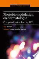 Photobiomodulation en dermatologie  Comprendre et utiliser les LED