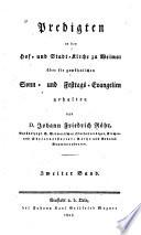 Predigten in der Hof  und Stadt Kirche zu Weimar   ber die gew  hnlichen Sonn  und Festtags Evangelien gehalten