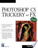 Photoshop CS Trickery and FX