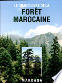 Le grand livre de la for  t marocaine