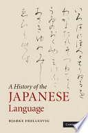 A History of the Japanese Language From Its Recorded Beginnings Until The