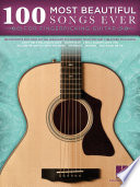 100 Most Beautiful Songs Ever for Fingerpicking Guitar  Songbook