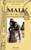 Mali  Viaggio tra i Dogon  il popolo delle stelle
