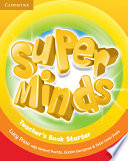 Super Minds Starter Teacher s Book