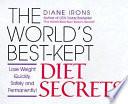 The World's Best-kept Diet Secrets