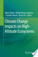 Climate Change Impacts on High Altitude Ecosystems