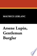 Arsene Lupin  Gentleman Burglar