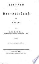 Lehrbuch der Receptirkunst für Aerzte
