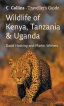 Traveller s Guide to Wildlife of Kenya  Tanzania   Uganda
