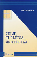 Crime  the media  and the law