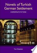 Novels of Turkish German Settlement
