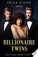 Billionaire Twins   A New Adult Multiracial Erotic Romance  Book 2