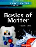Science Readers  A Closer Look  Basics of Matter Kit