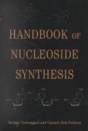 Handbook of Nucleoside Synthesis