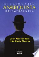 Diccionario anarquista de emergencia