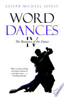 Word Dances IV  The Romance of the Dance
