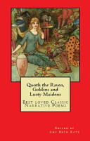 Quoth the Raven  Goblins and Lusty Maidens