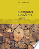 New Perspectives on Computer Concepts 2018  Introductory