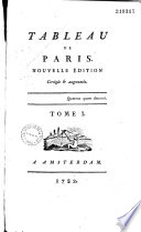 Tableau de Paris  Nouvelle   dition corrig  e   augment  e  Tome I   VIII