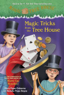 Magic Tricks From The Tree House : outlines how to perform basic...