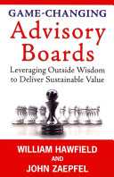 Game Changing Advisory Boards Book PDF