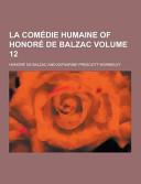La Comédie Humaine, volume I
