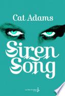 Siren Song : de celia graves, garde du corps...