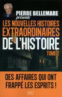 Pierre Bellemare présente les Nouvelles Histoires extraordinaires de l'Histoire -