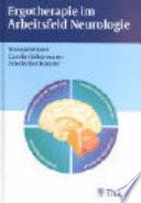 Ergotherapie im Arbeitsfeld Neurologie