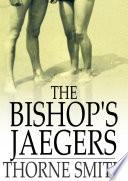 The Bishop s Jaegers