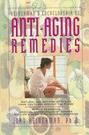 Heinerman S Encyclopedia Of Anti Aging Remedies