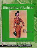 Blueprints Of Fashion : for the home seamstress. companies like advance,...