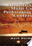 Acoustics of Multi Use Performing Arts Centers